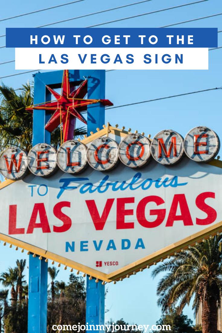 How To Get To The Las Vegas Sign Las Vegas Trip Las Vegas Sign Las Vegas