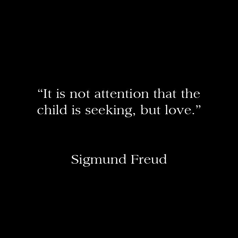 Child Love Sigmund Freud Therapy Quotes Freud Quotes Psychology Quotes