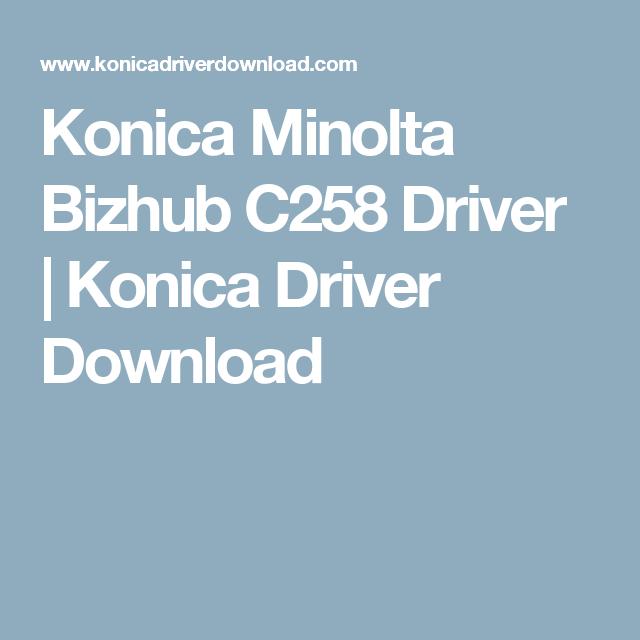 Beaches] Konica minolta c258 driver downlaod