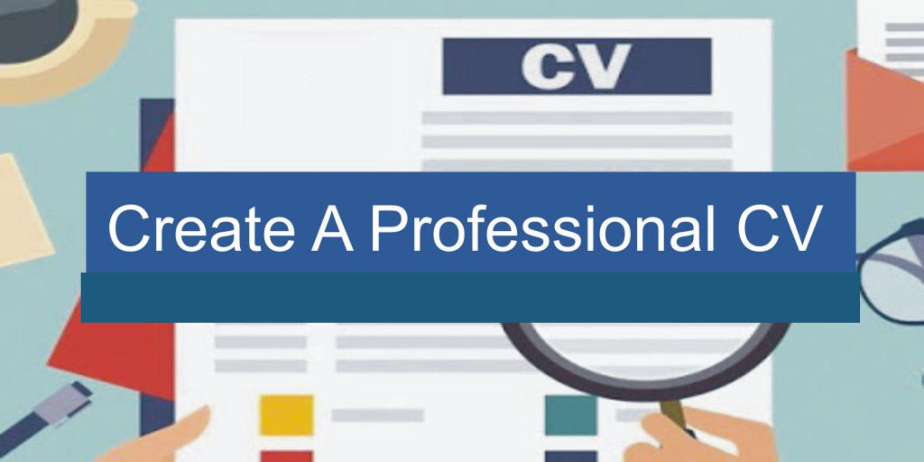 How to create a professional cv professional cv