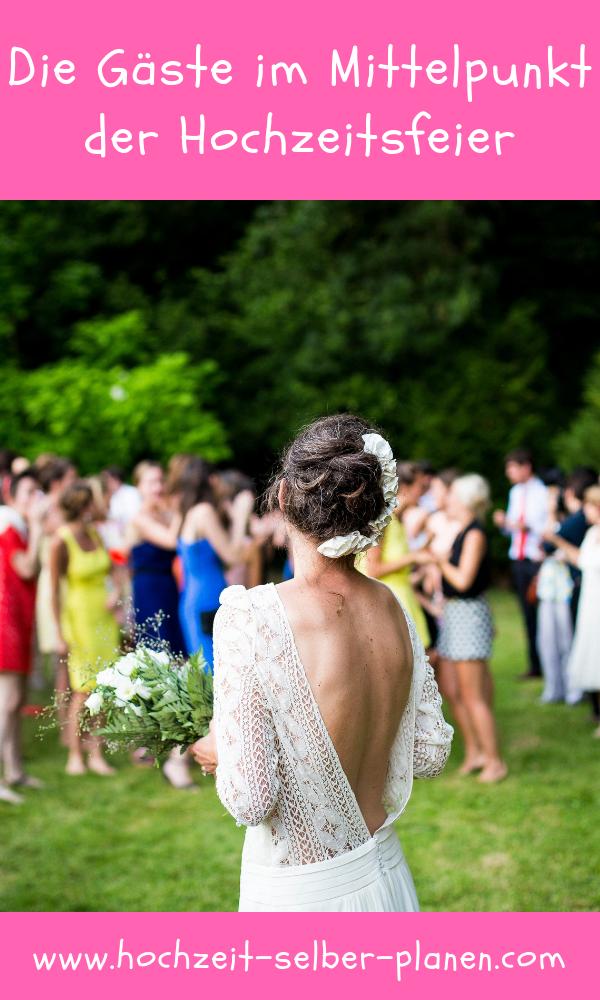 Die Gaste Im Mittelpunkt Der Hochzeitsfeier Hochzeit Brauche Hochzeit Hochzeitsfeier