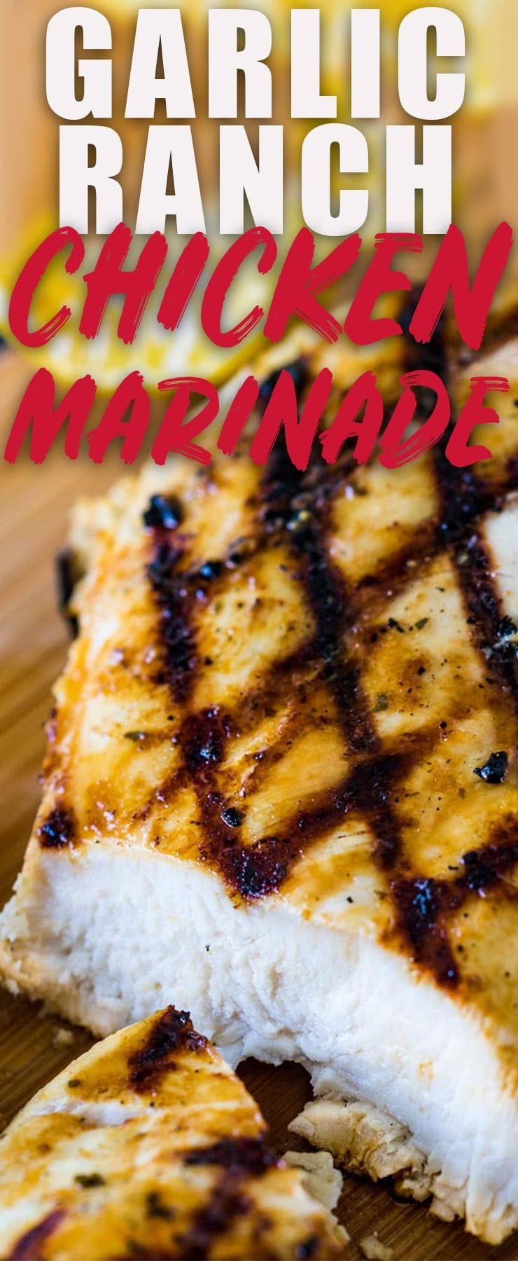 Garlic Ranch Chicken Marinade is a quick and easy marinade that is full of flavor and makes grillin