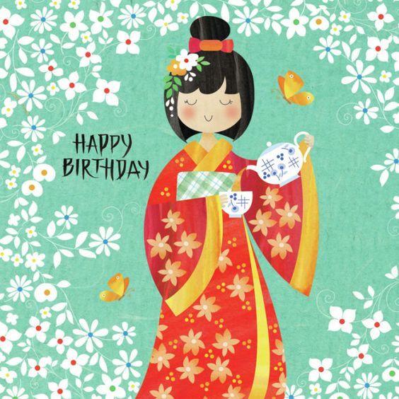 Helen Rowe Japanese Lady And Tea Jpg Happy Birthday Cards Photo Birthday Invitations Happy Birthday Images