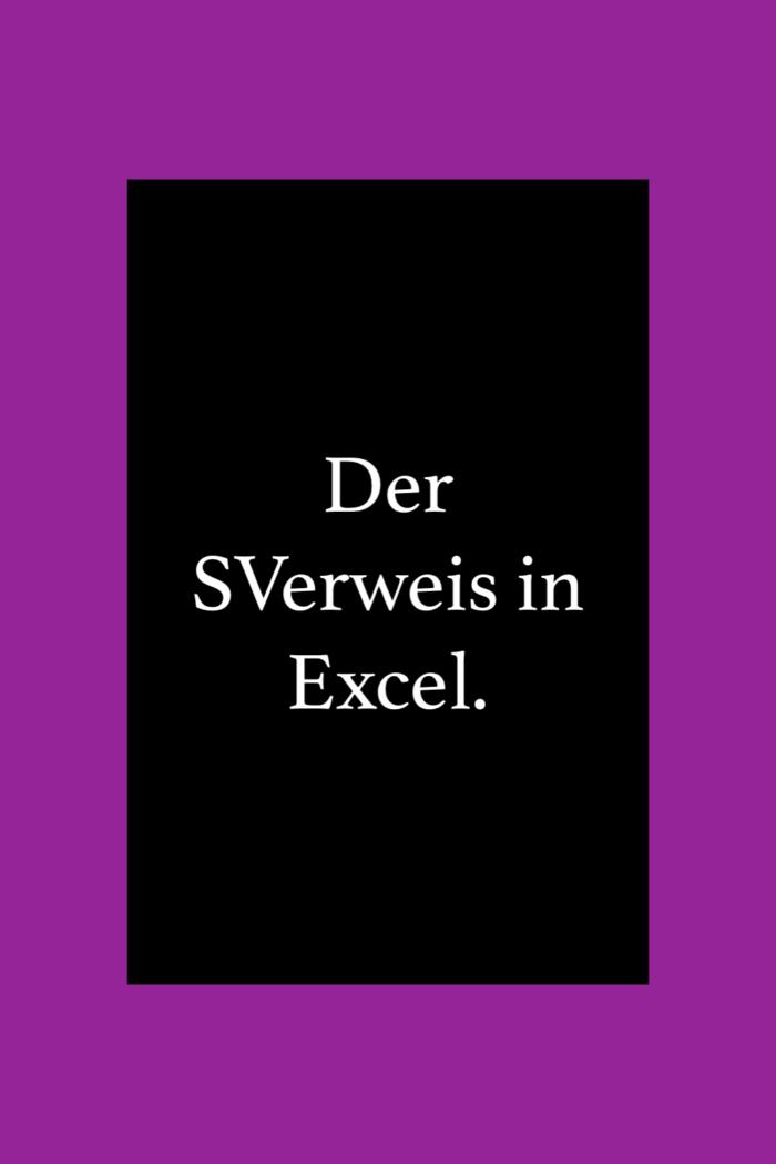 Der Sverweis In Excel Mit Beispiel Edv Tipps Tricks In 2020 Excel Tipps Tipps Und Tricks Seo Tipps