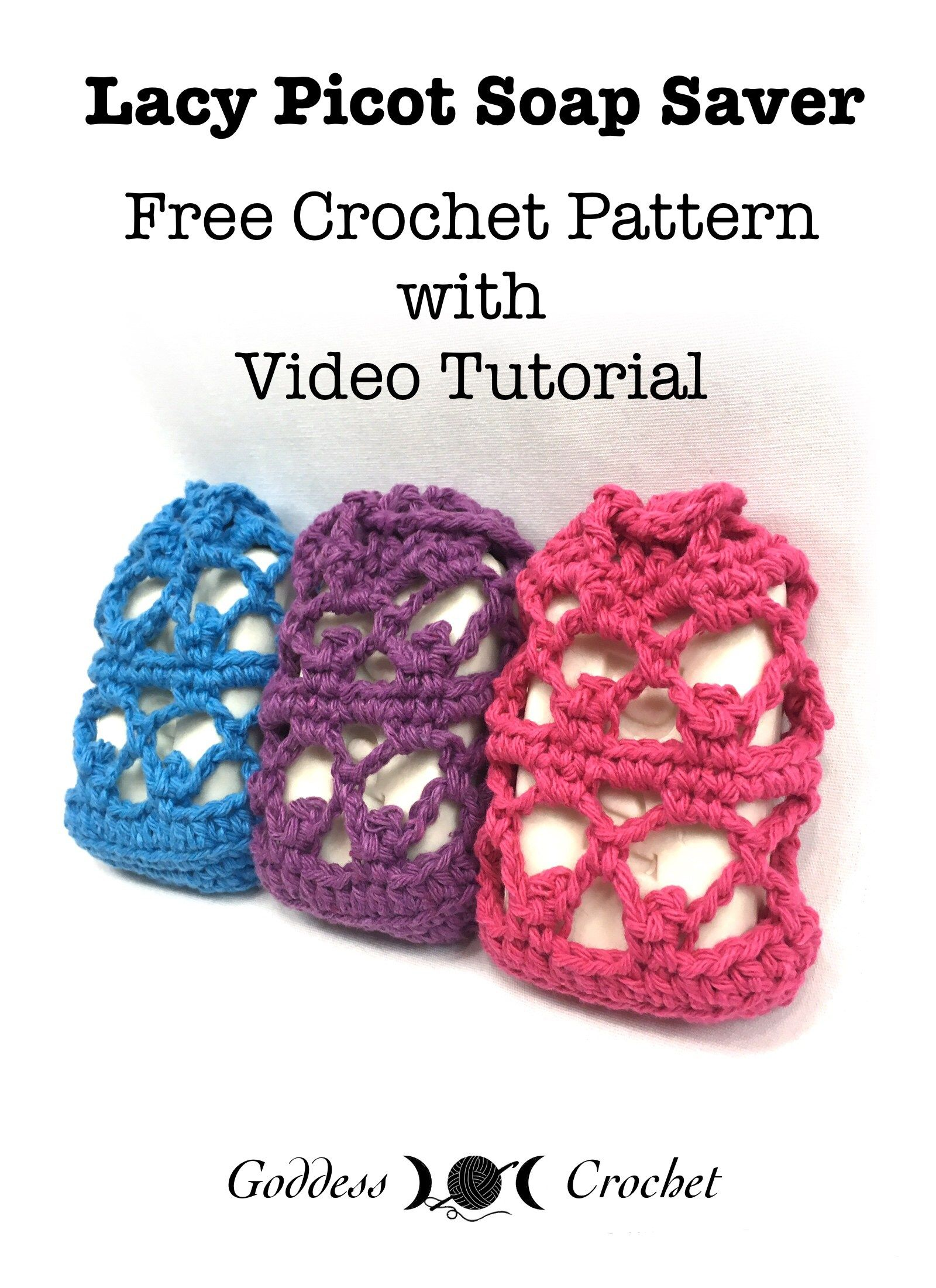 Lacy Picot Soap Saver - Free Crochet Pattern with Video Tutorial ...