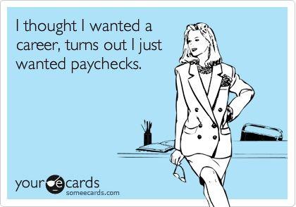 so my life.