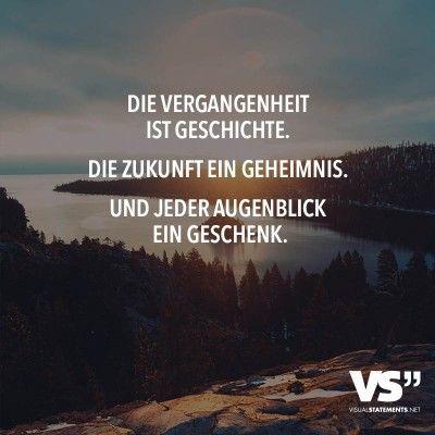 Visual Statements Einzigartige Zitate Und Spruche Zitate Vergangenheit Spruche Einzigartige Zitate