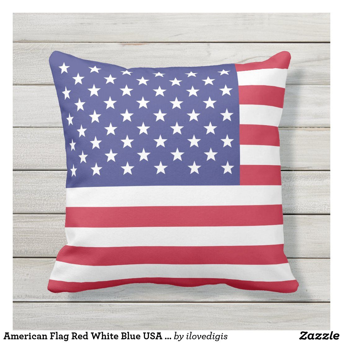 American Flag Red White Blue Usa Patriotic Outdoor Pillow Zazzle Com In 2020 American Flag Pillow Outdoor Pillows Usa Patriotic