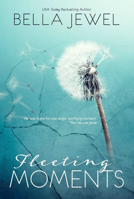Cover Reveal Giveaway Fleeting Moments By Bella Jewel Livros