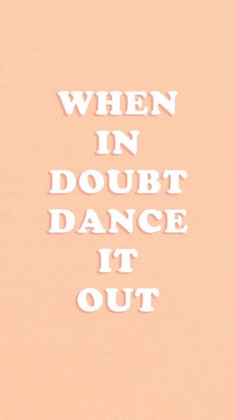 When in doubt, dance it out - lauren hsei