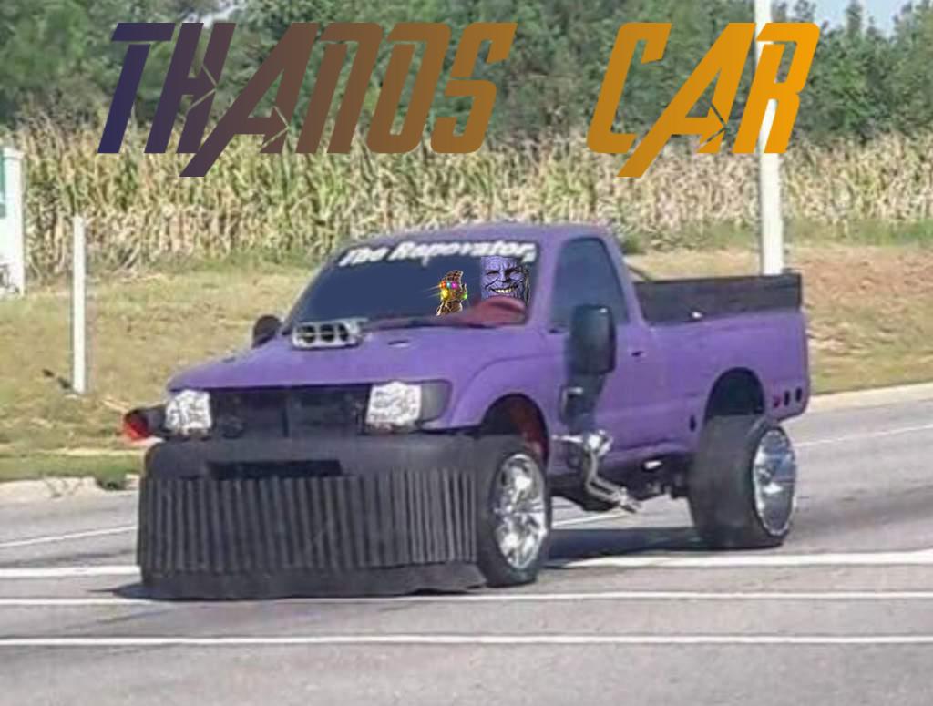 Thanos In A Thanos Car Original Content Car Car Sharing Thug Life Meme