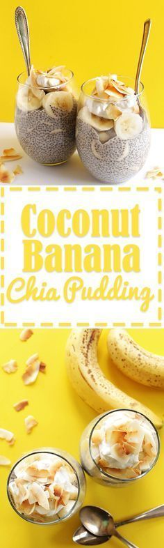 Coconut Banana Chia Seed Pudding - Coconut chia pudding with layers of sliced ba Coconut Banana Chia Seed Pudding - Coconut chia pudding with layers of sliced ba... -