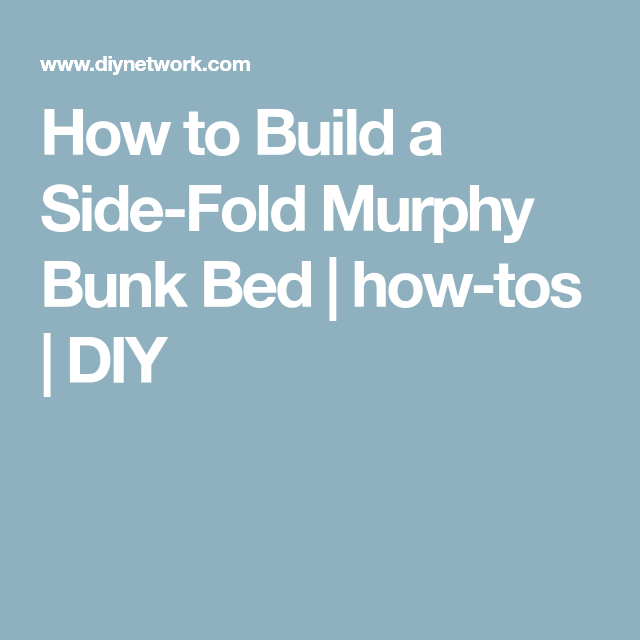 Best How To Build A Side Fold Murphy Bunk Bed Murphy Bunk 400 x 300