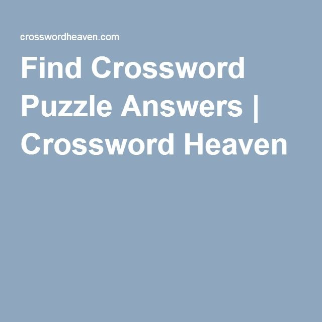 Find Crossword Puzzle Answers Crossword Heaven