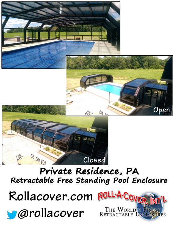 Roll A Cover S Retractable Free Standing Pool Enclosure At A Private Residence In Pa Pool Enclosures Pool Cover Pool