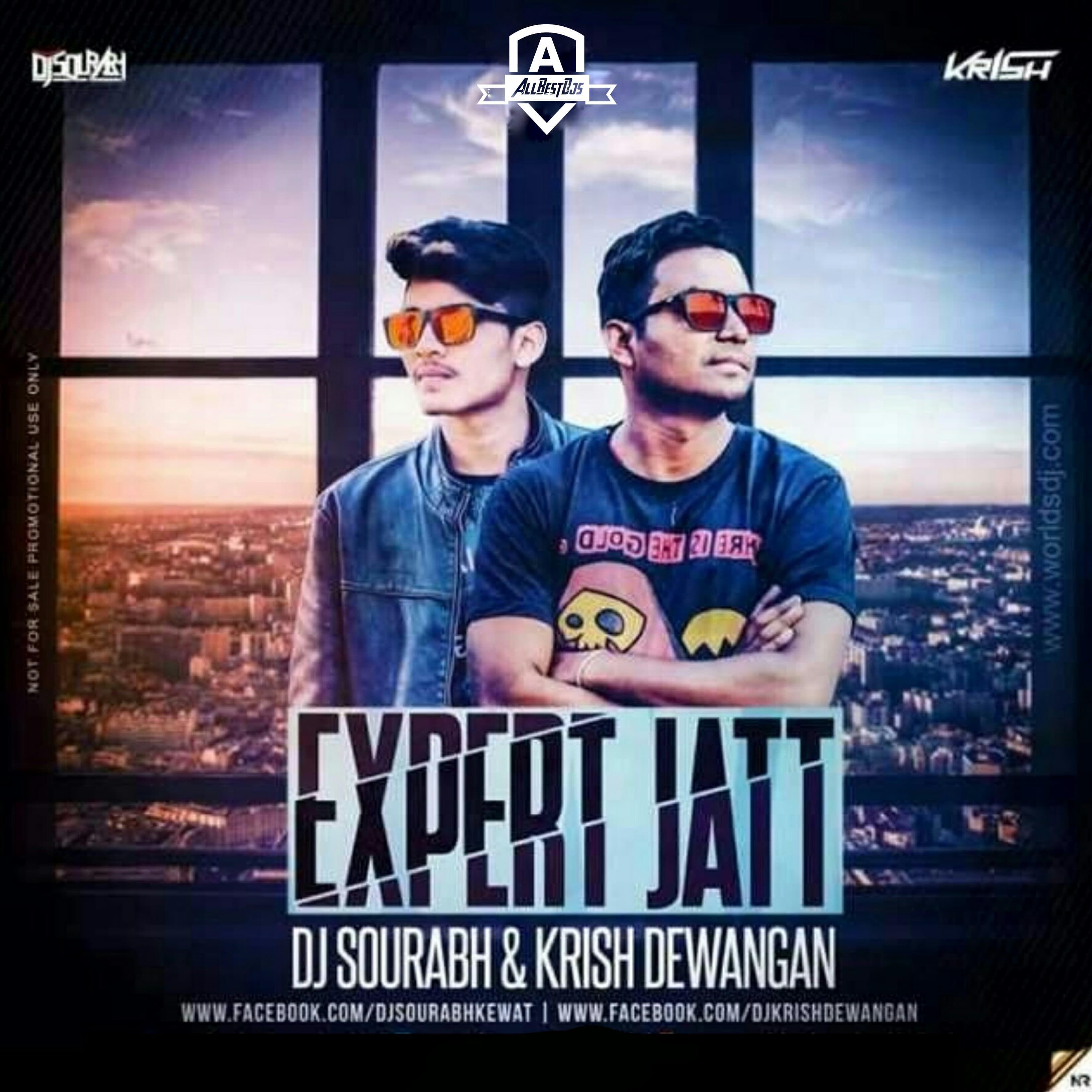 Expert Jatt (Remix) – Dj Sourabh & Krish Dewangan | All Best