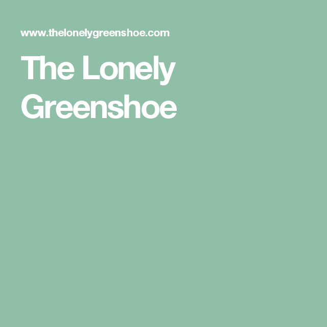 The Lonely Greenshoe