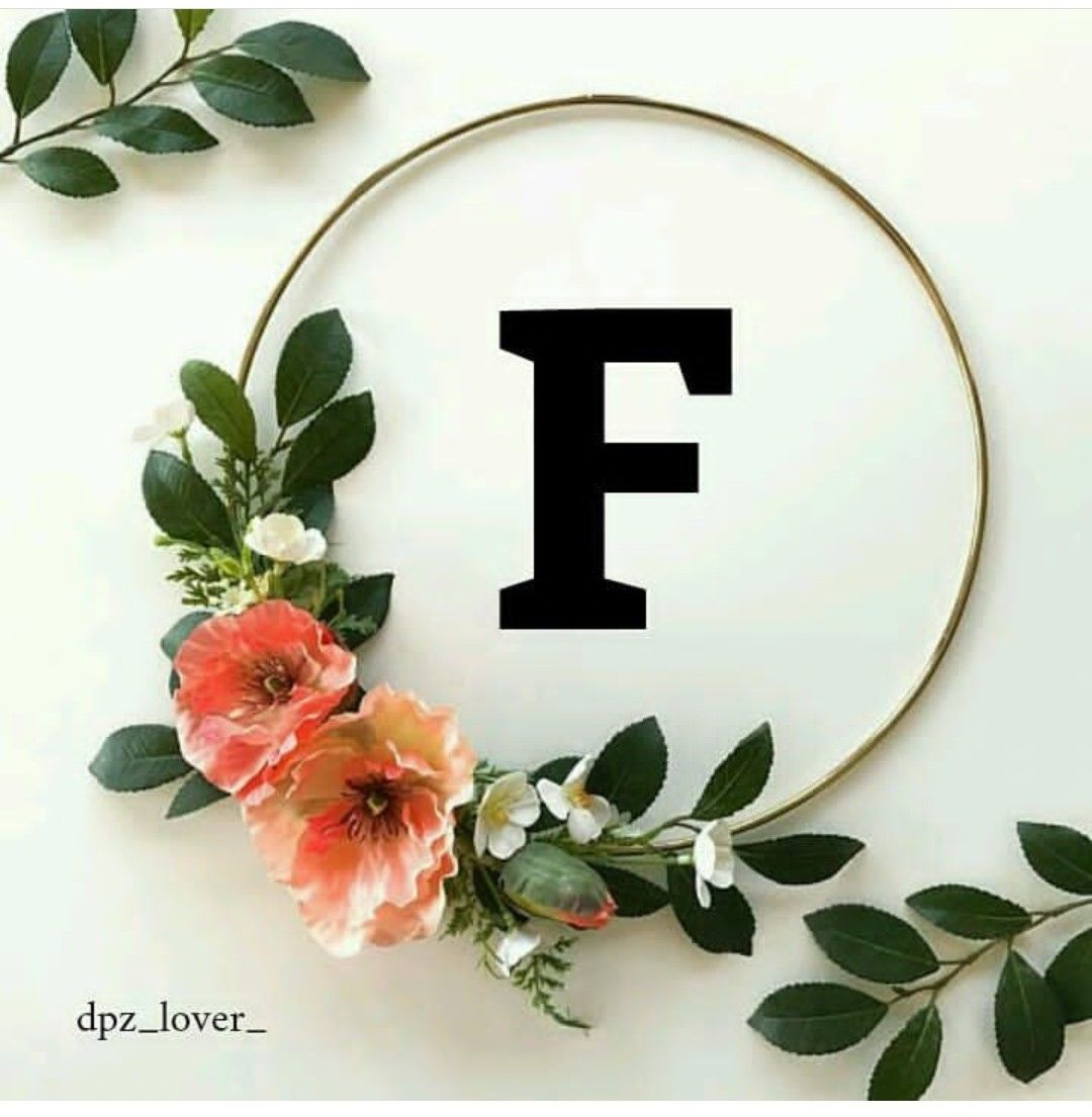 Pin By Fozia Awan On Letters Alphabet Wallpaper Letter Wallpaper Floral Letters F alphabet wallpaper hd