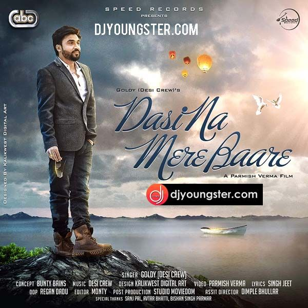 Dasi Na Mere Bare-Goldy Desi Crew Download Mp3 DjYoungster