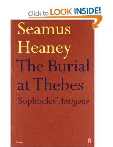 The Burial at Thebes Sophocles\u0027 Antigone Amazonuk Seamus - job quotation sample