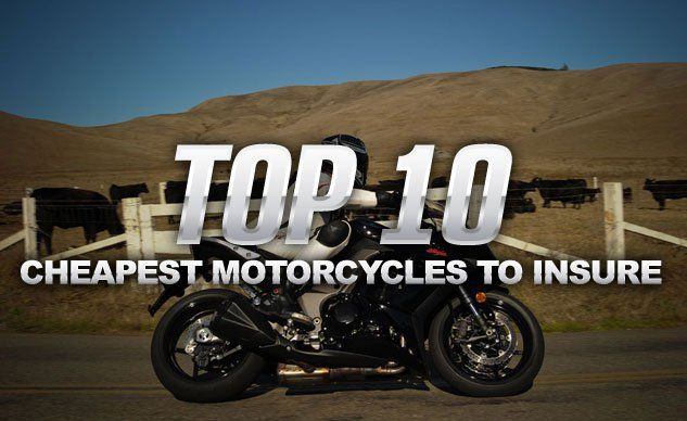 Top 10 Cheapest Motorcycles To Insure Bodily Injury Best Insurance