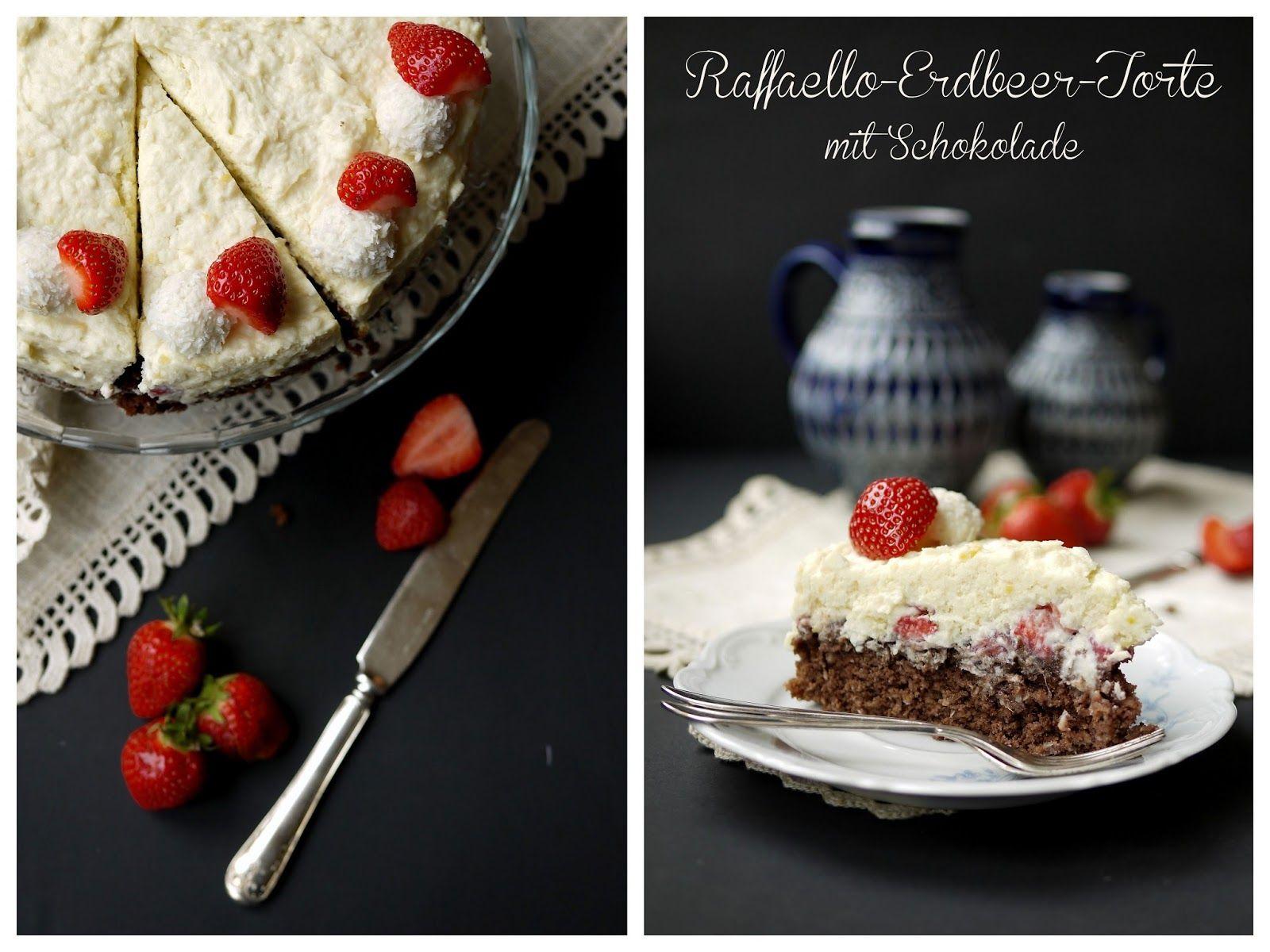 Experimente aus meiner Küche Erdbeer Raffaello Torte mit Schokolade