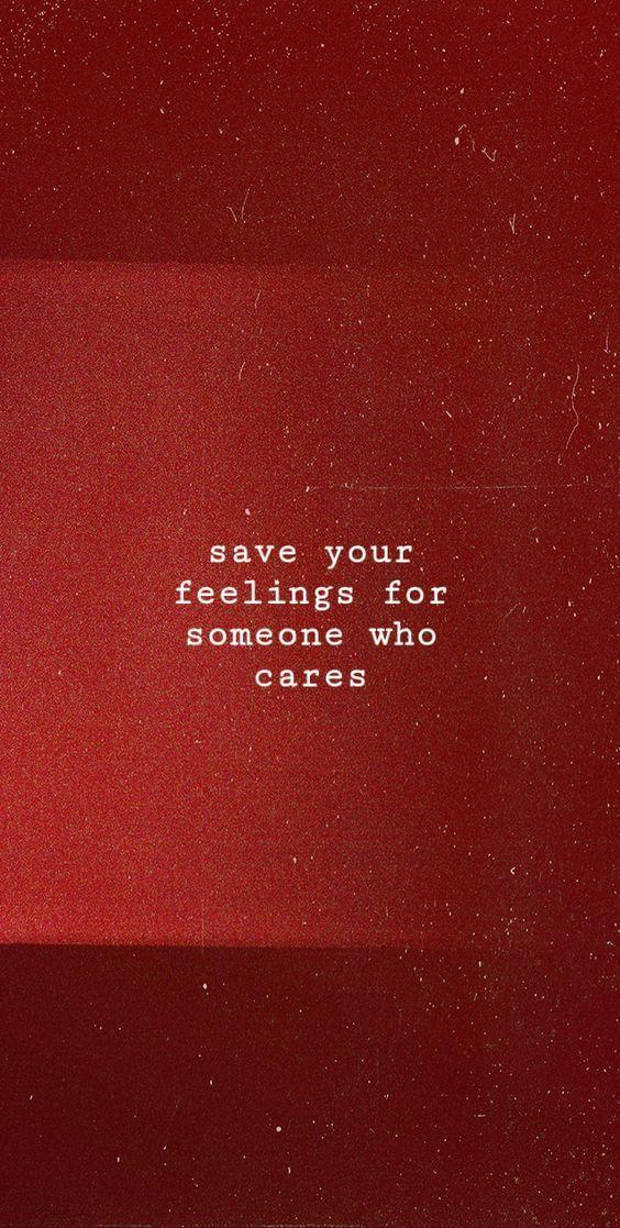 Enregistrer vos sentiments pour quelqu'un qui se soucie. Sentiments Citations Citations de soins.