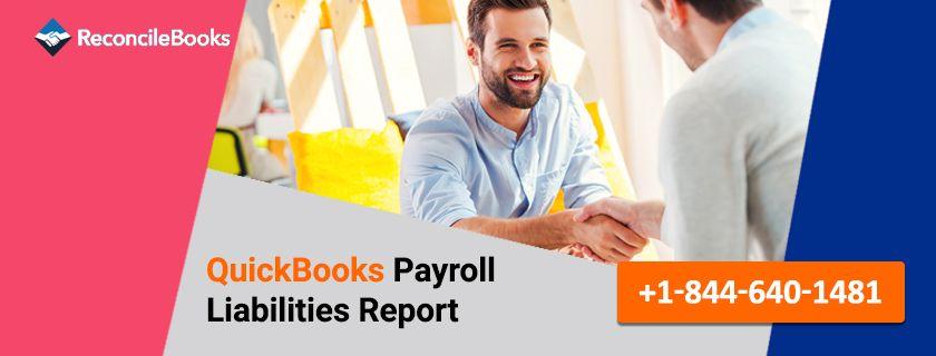 QuickBooks Payroll Liabilities Report Balance | Quickbooks ...