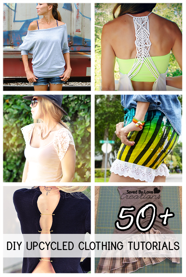 50 Plus Best DIY Upcycled Clothing Tutorials to make @savedbyloves   - DIY Creative Ideas #clothing #Creative #DIY #Ideas #savedbyloves #Tutorials #Upcycled #SummerDiyClothes #SummerDiy #SummerClothes #DiyClothes #Diy #Clothes #Summer