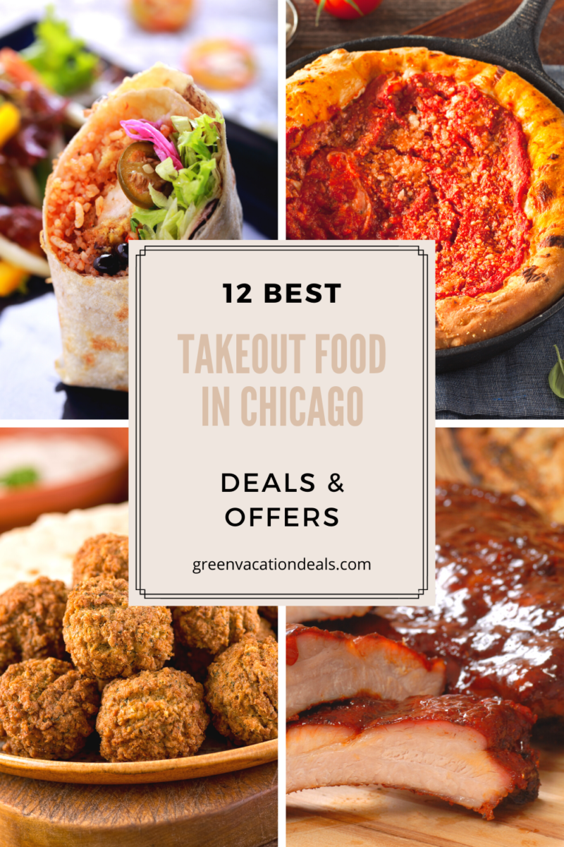 Top 12 Deals For Take Out Food In Chicago Green Vacation Deals In 2020 Chicago Food Food Takeout Food
