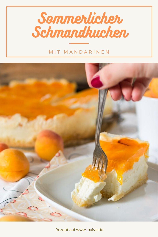 Sommerlicher Schmandkuchen mit Mandarinen - Ina Is(s)t