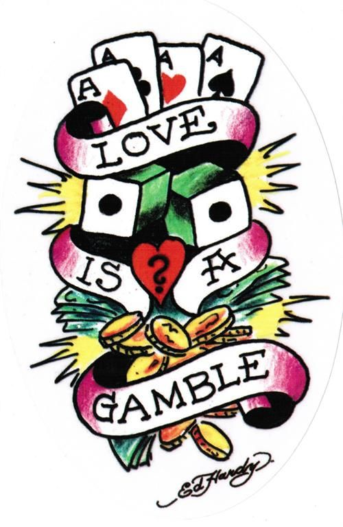 Love Is A Gamble Quotes Lol Rofl Com Gambling Quotes Gambling Gambling Tattoo