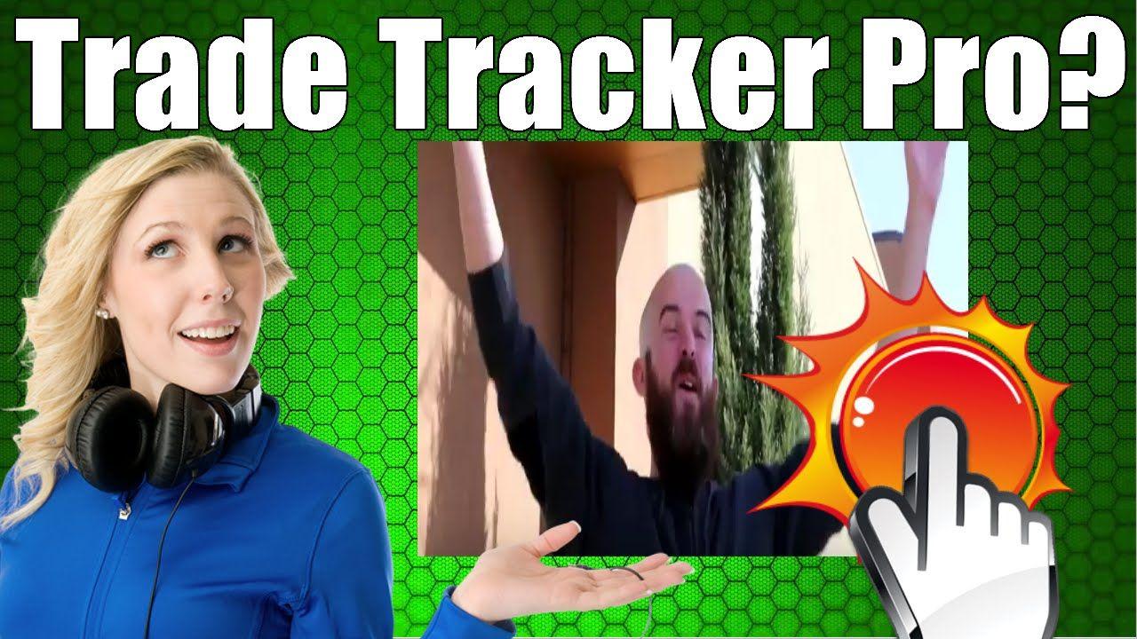 Trade Tracker Pro Review https://www.youtube.com/watch?v=wkvJxTaPto4  Trade Tracker Pro Review Trade Tracker Pro Josh Foreman Reviews https://www.youtube.com/watch?v=wkvJxTaPto4&list=PLiQqXJNnI9AlKTAra4fHA4AeERlLRLI2v http://tradetrackerproreview.com http://trade-tracker-pro.com