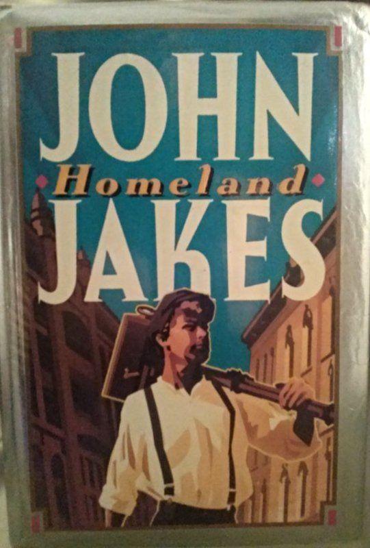 John Jakes HOMELAND 1st Ed. 1st Print : Lot 236