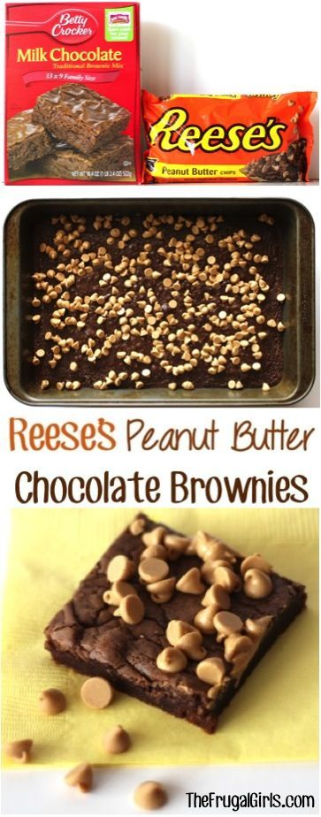 Reese's Peanut Butter Chocolate Brownies Recipe! ~ from  ~ Cra...   - Frugal Girls Recipes -