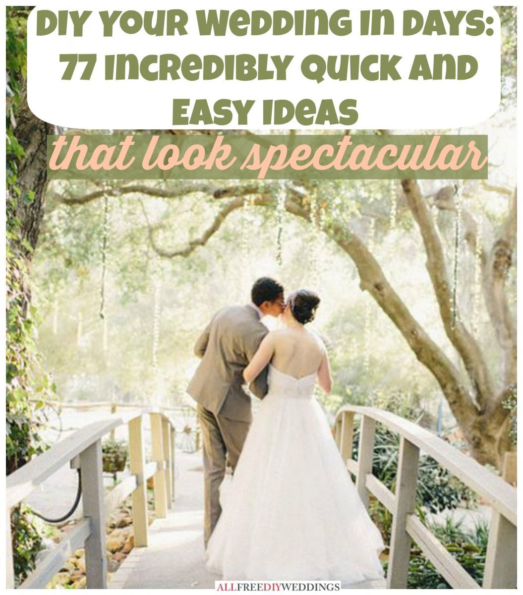 77 Fast and Easy DIY Crafts for Your Wedding Easy diy crafts Easy