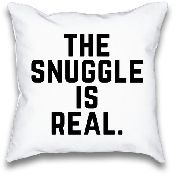 The Snuggle Is Real Typography Throw Pillow ($20) ❤ liked on Polyvore featuring home, home decor, throw pillows, phrase, quotes, saying, text, pink accent pillows, pink toss pillows and pink home decor