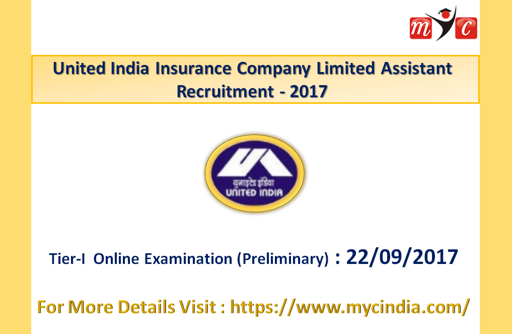 United India Insurance Company Limited Assistant Recruitment 2017 Tier I Online Examination Preliminary To Be Held On 22nd Septe With Images Syllabus