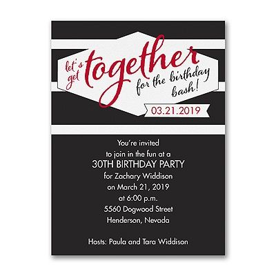 Get everyone together for the birthday bash! This invitation gets - invitation for a get together