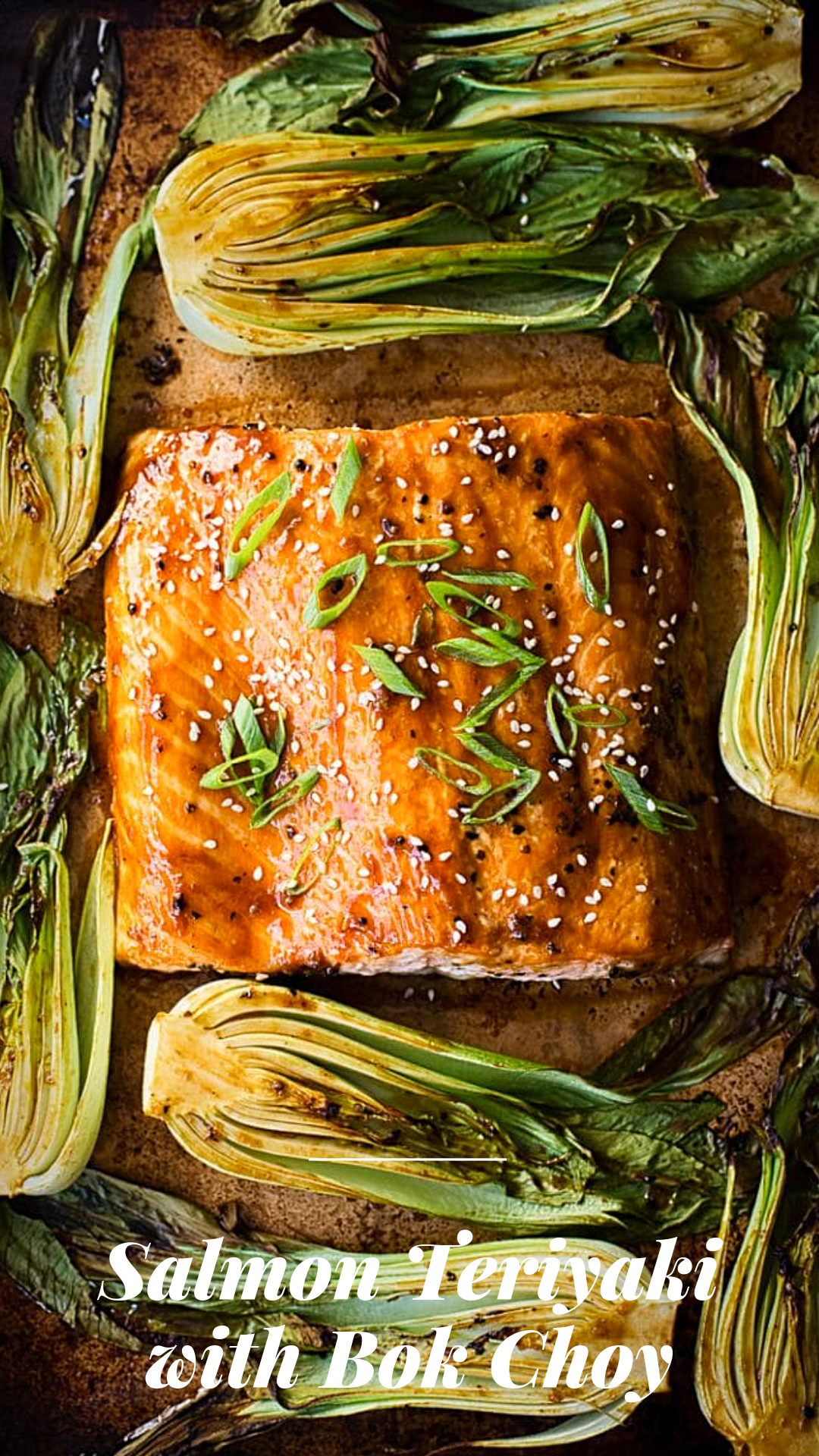 Salmon Teriyaki with Bok Choy #teriyakisalmon