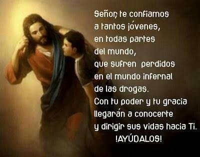 Oración Por Los Jóvenes Drogadictos Oracion Por Los Hijos
