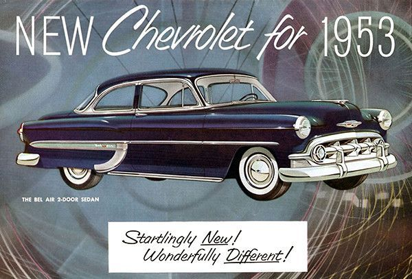 1953 Chevrolet Startlingly New Wonderfully Different