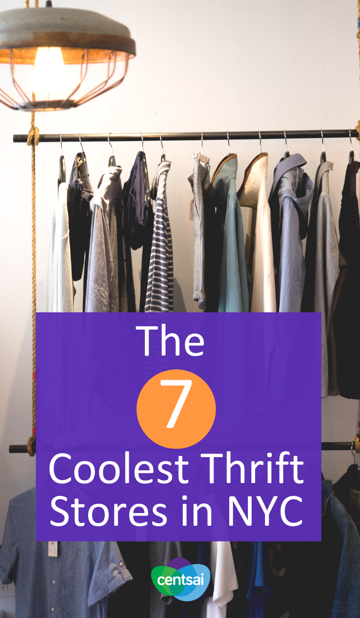 The 7 Best Thrift Stores In Nyc A Guide Centsai Nyc Shopping Thrift Store Fashion Thrifting