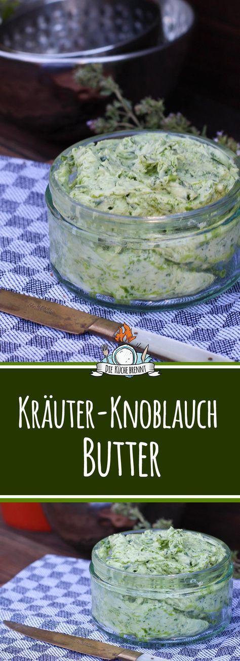 Knoblauch Kräuterbutter Rezept - zum Steak, Hähnchen oder Fisch..