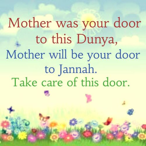islamic-quotes | Beautiful mother quotes, Mother quotes, Islamic love quotes