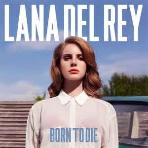 Lana Del Rey - Born To Die on LP