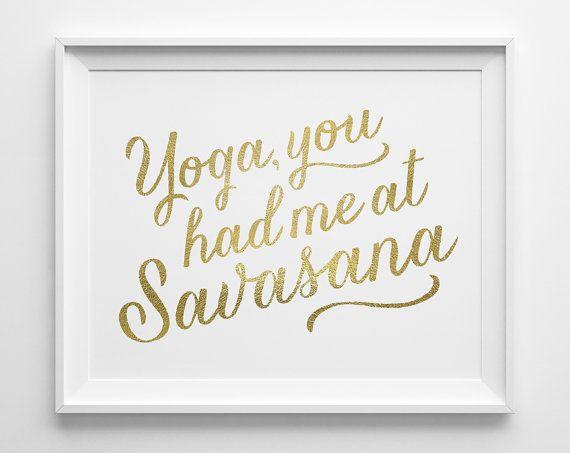 Yoga You Had Me at Savasana Yoga Inspirational by ...