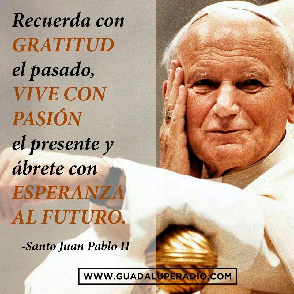 Santo Juan Pablo Ii Papa Francisco Frases Frases De