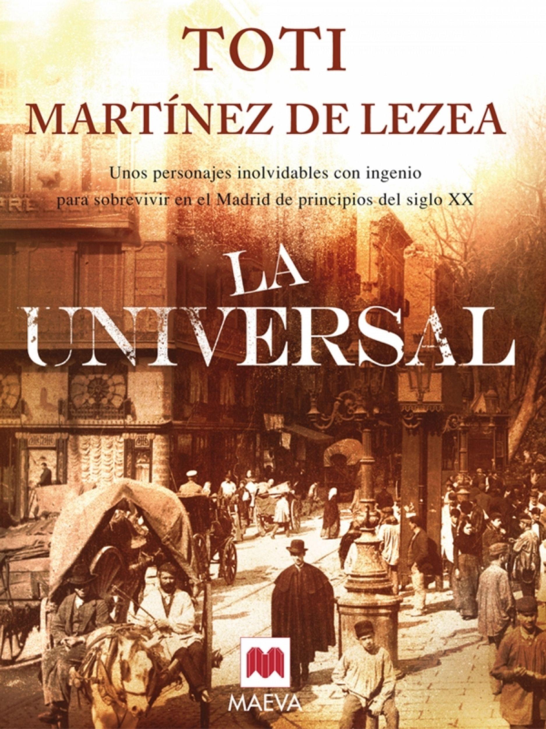 "No te pierdas ""La universal"", de Toti Martínez de Lezea, el #"