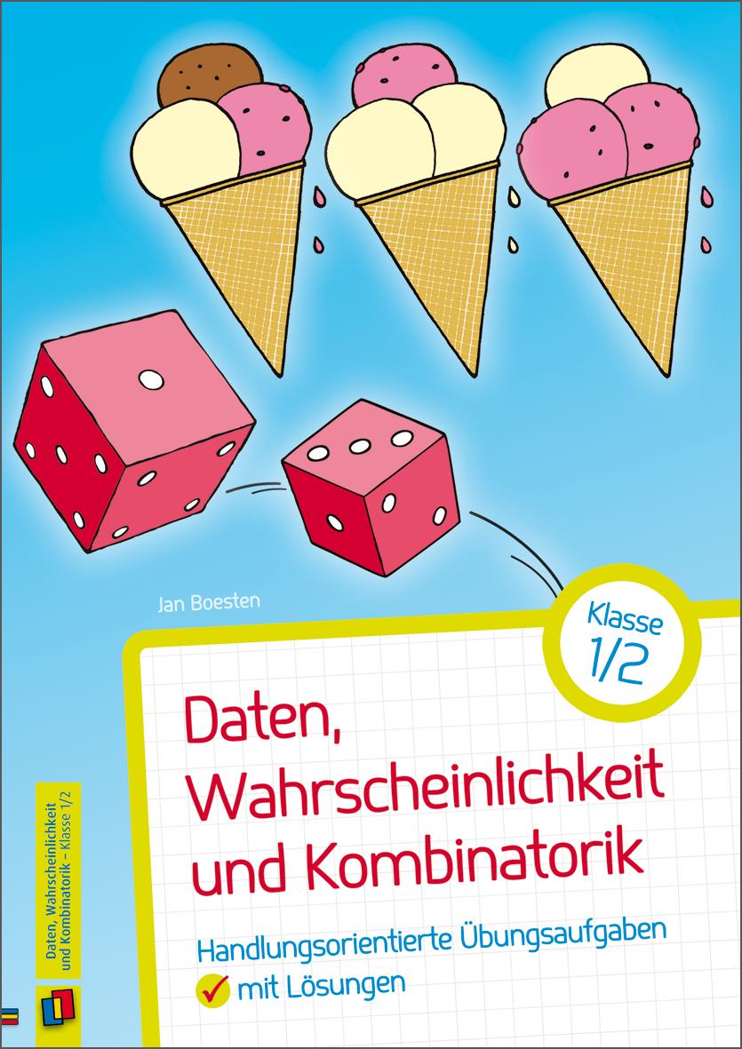 Daten, Wahrscheinlichkeit und Kombinatorik - Klasse 1/2 in 2018 ...